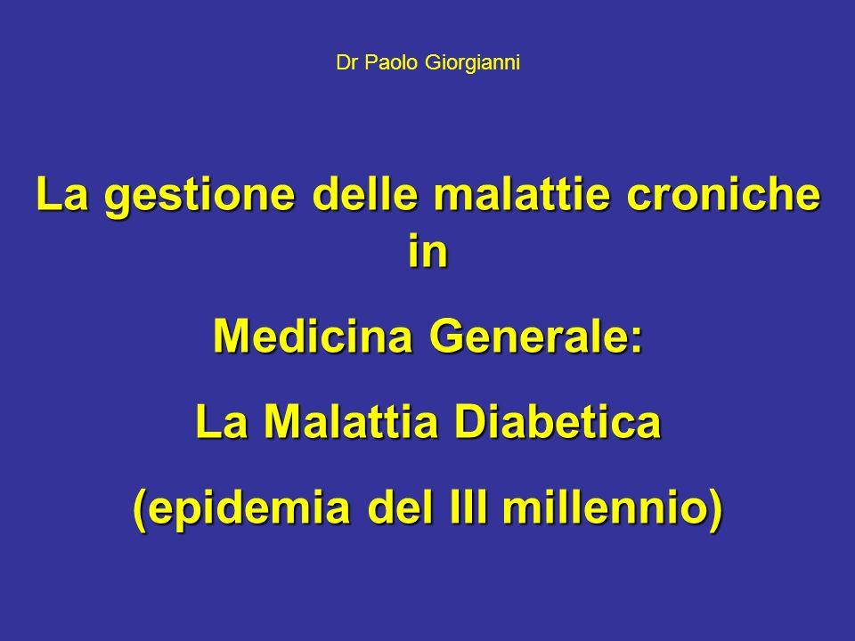 La gestione delle malattie croniche in (epidemia del III millennio)