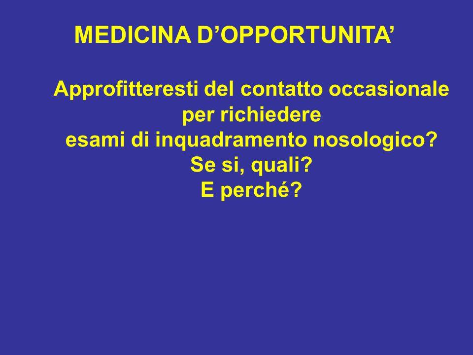 MEDICINA D'OPPORTUNITA'