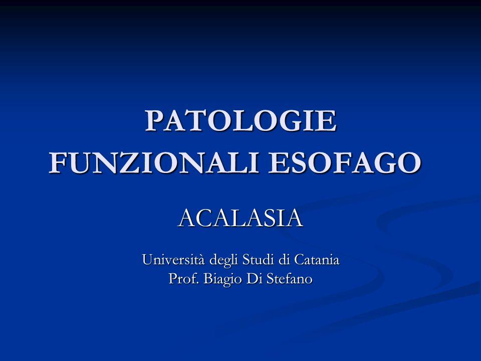 PATOLOGIE FUNZIONALI ESOFAGO