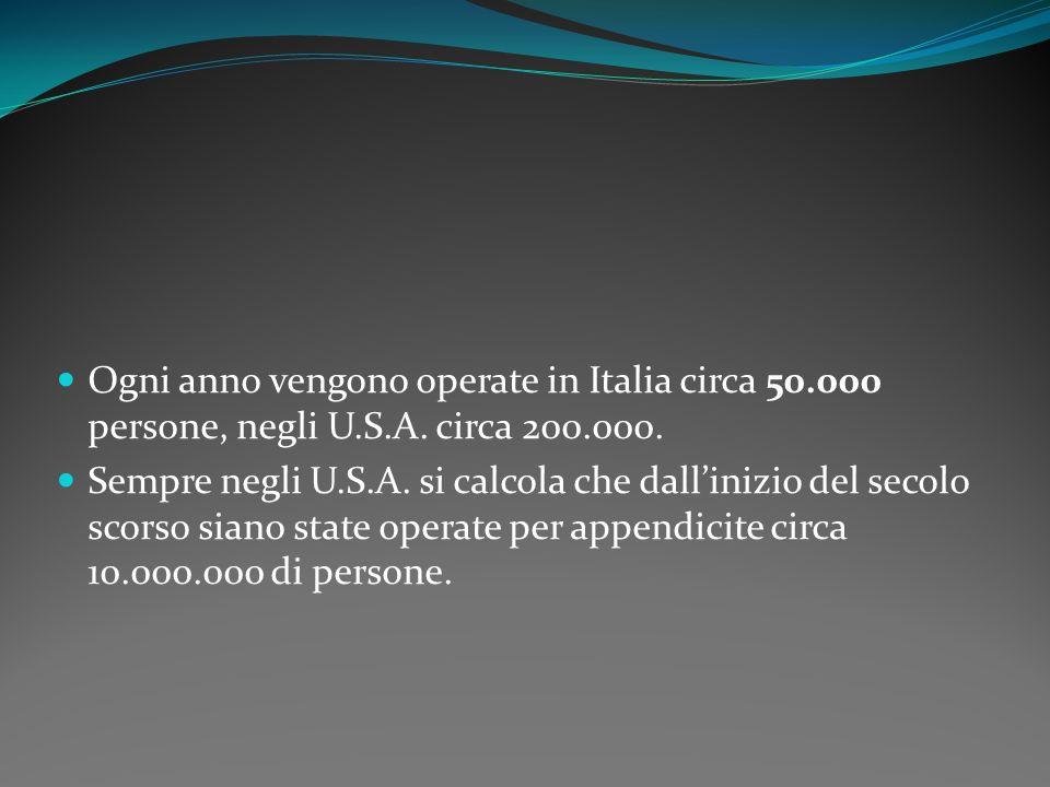 Ogni anno vengono operate in Italia circa 50. 000 persone, negli U. S