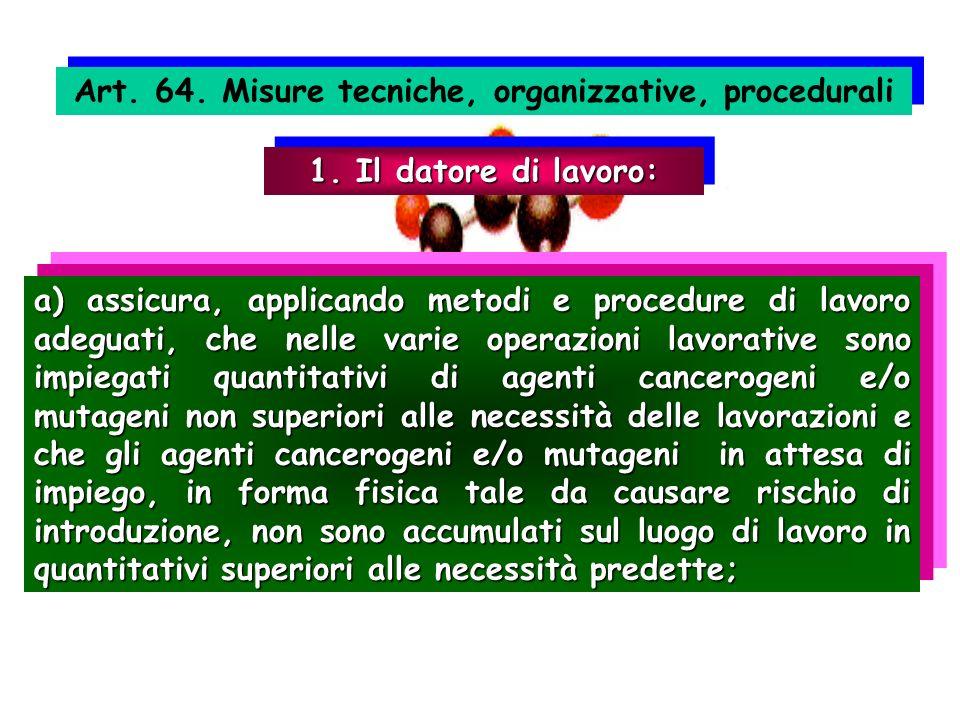 Art. 64. Misure tecniche, organizzative, procedurali