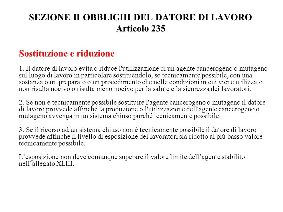 SEZIONE II OBBLIGHI DEL DATORE DI LAVORO Articolo 235