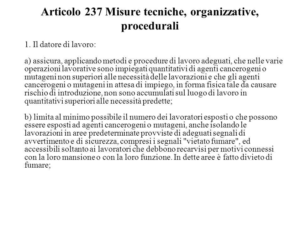 Articolo 237 Misure tecniche, organizzative, procedurali