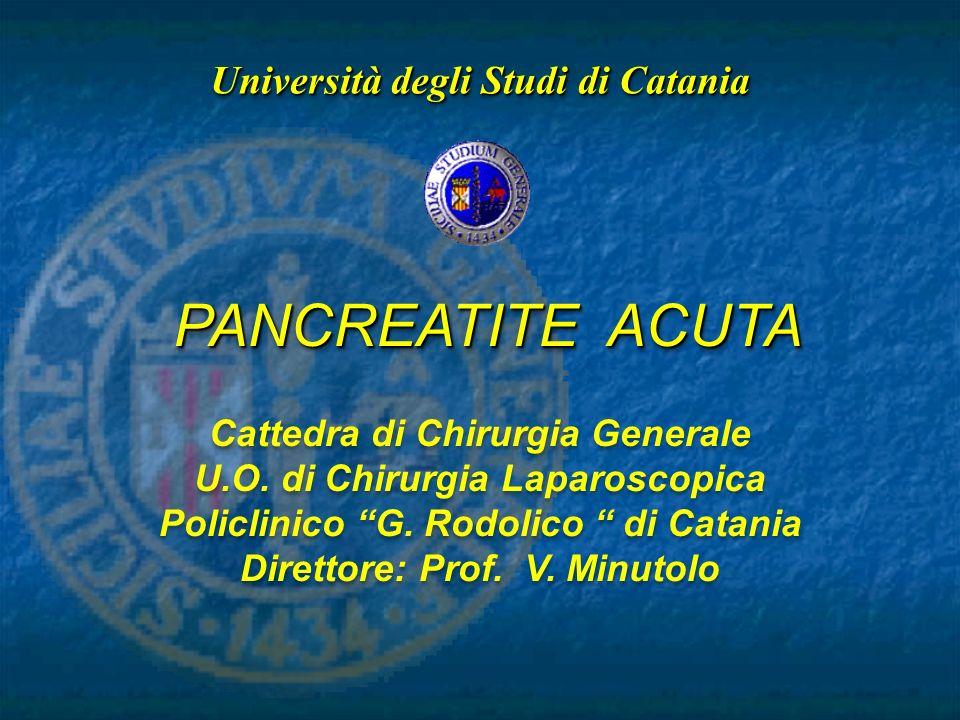 PANCREATITE ACUTA Università degli Studi di Catania