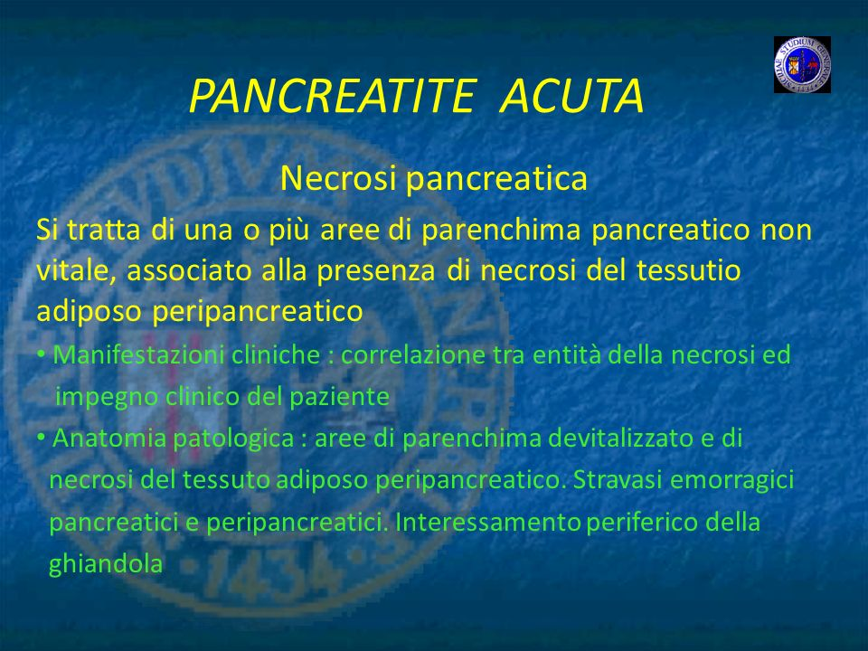 PANCREATITE ACUTA Necrosi pancreatica