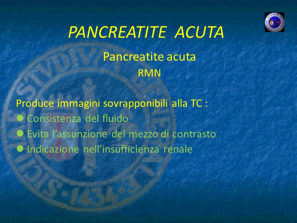 PANCREATITE ACUTA Pancreatite acuta RMN