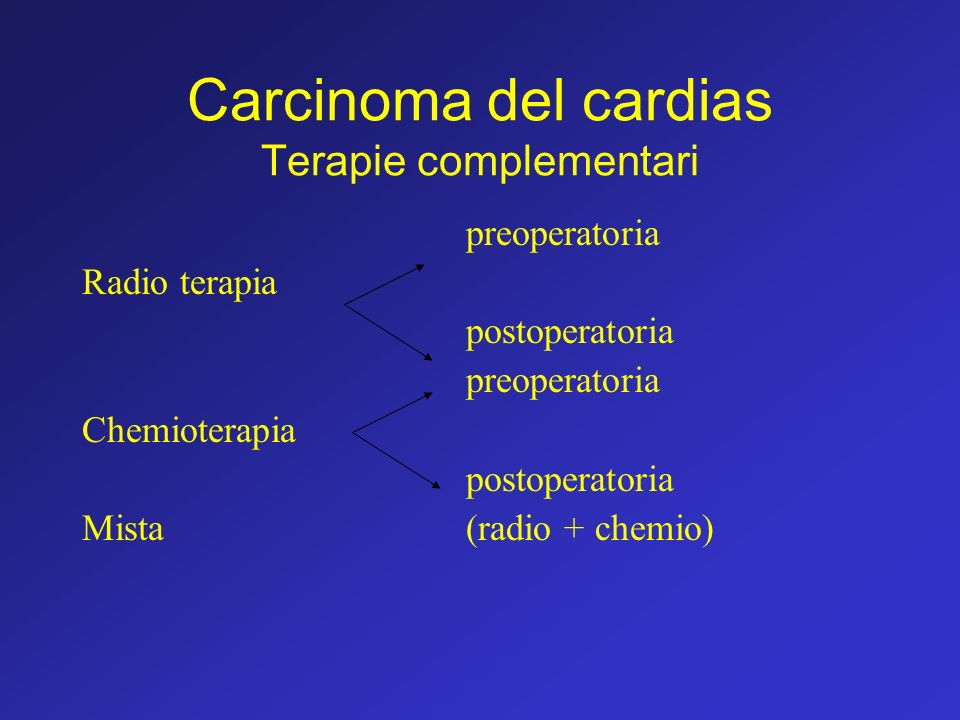 Carcinoma del cardias Terapie complementari