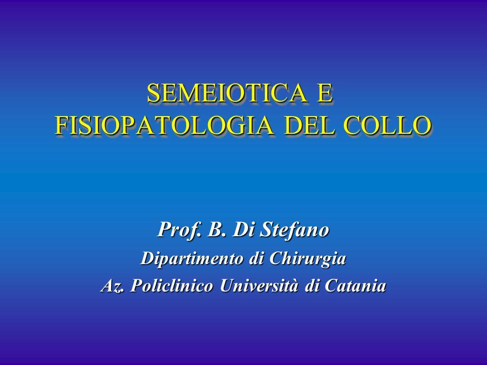 SEMEIOTICA E FISIOPATOLOGIA DEL COLLO