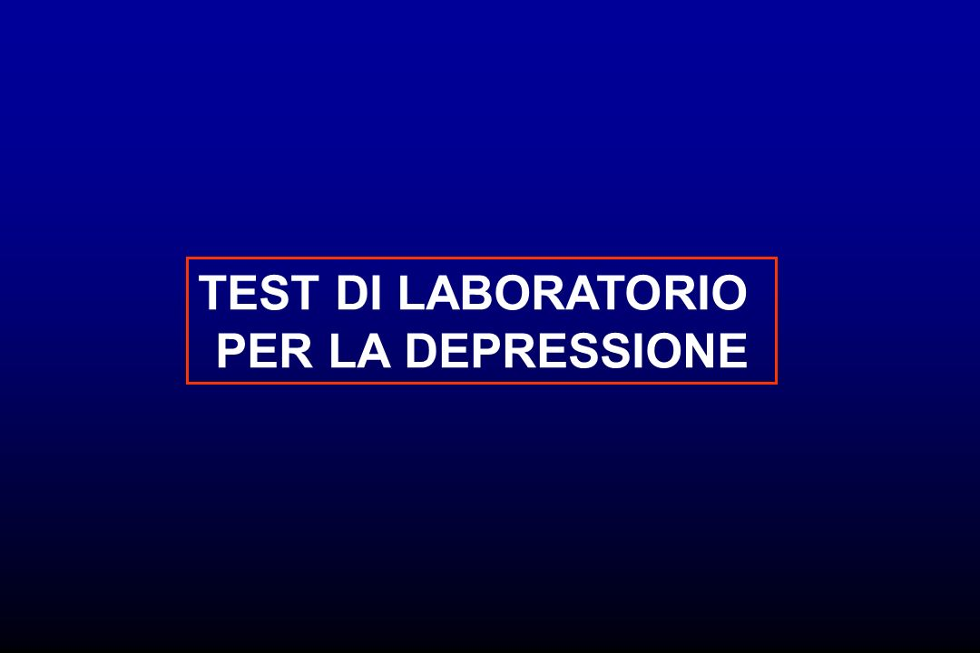 TEST DI LABORATORIO PER LA DEPRESSIONE