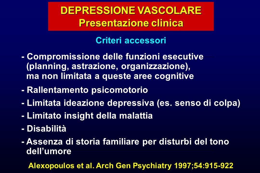 DEPRESSIONE VASCOLARE Presentazione clinica