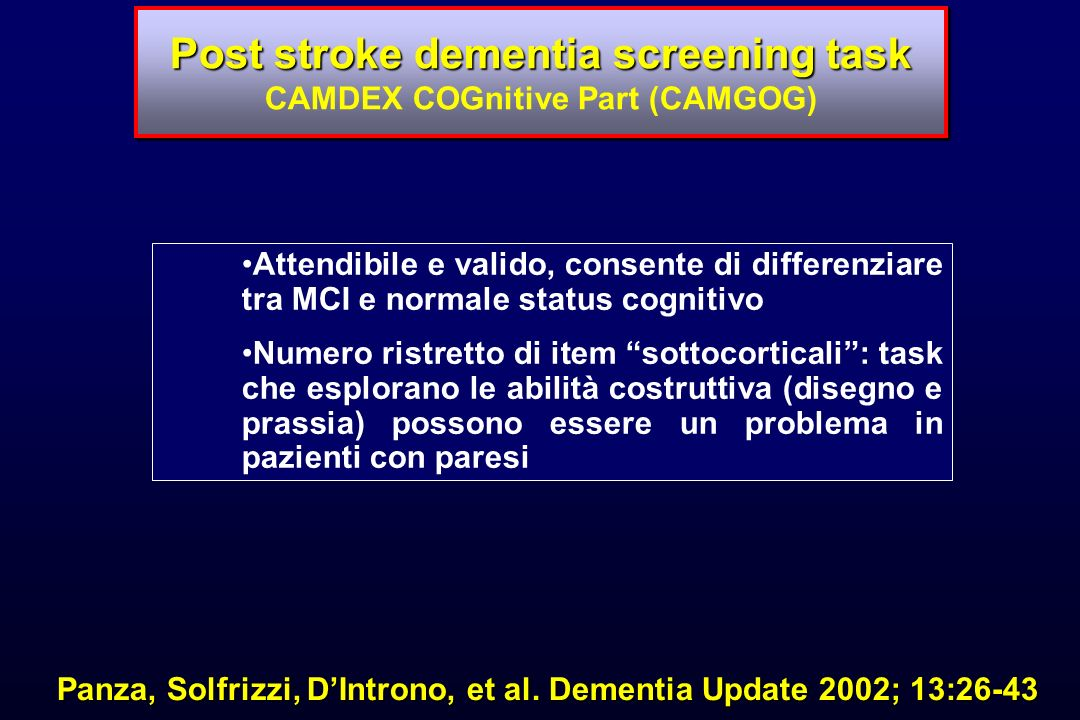 Post stroke dementia screening task CAMDEX COGnitive Part (CAMGOG)