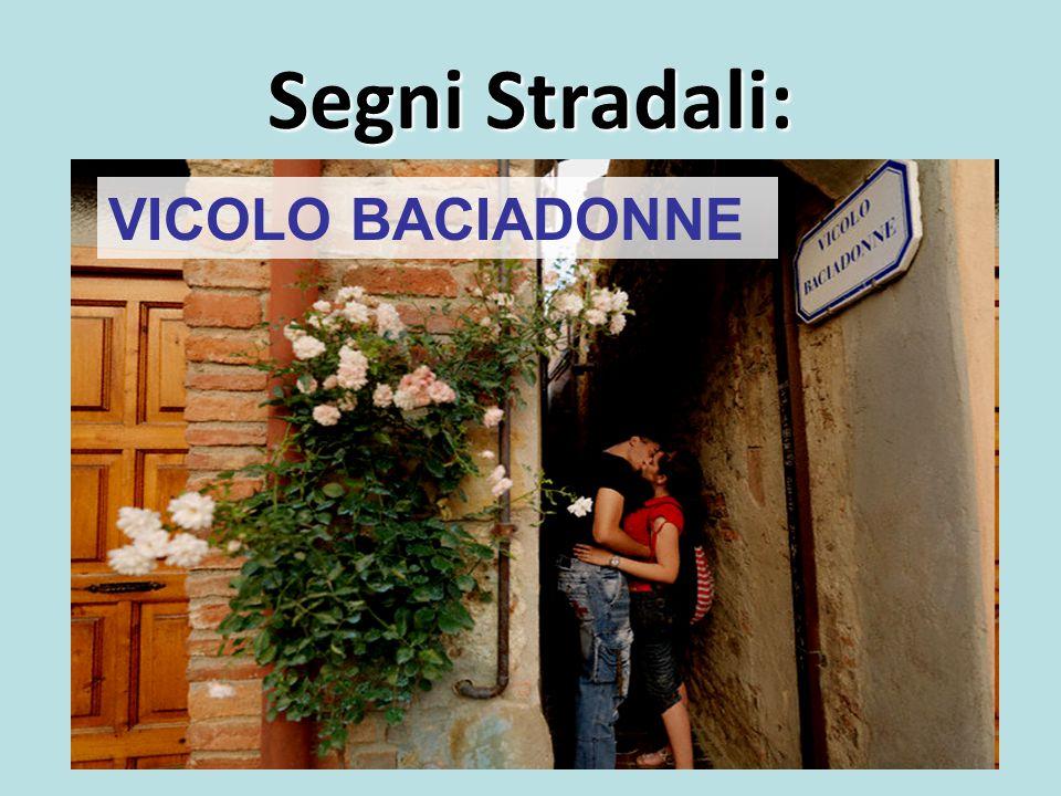 Segni Stradali: VICOLO BACIADONNE