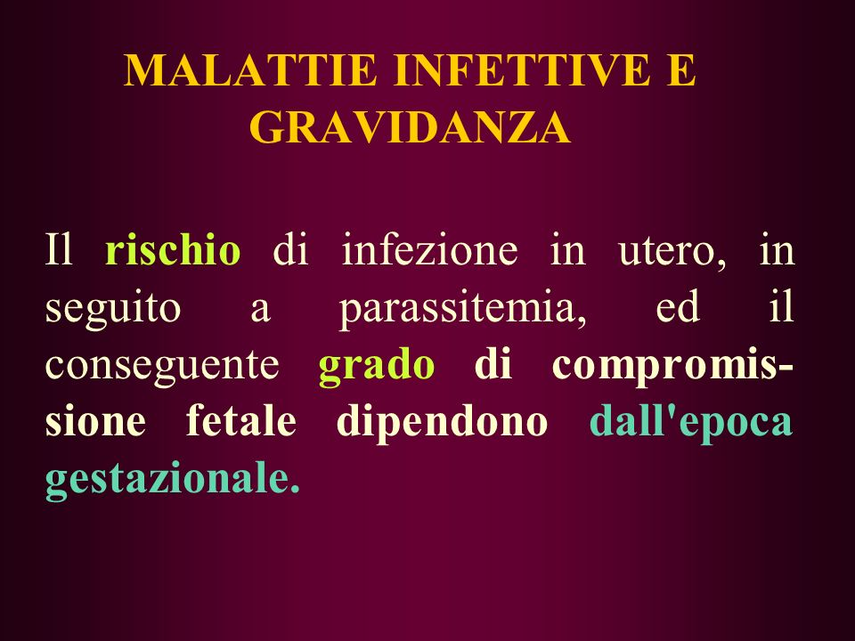 MALATTIE INFETTIVE E GRAVIDANZA