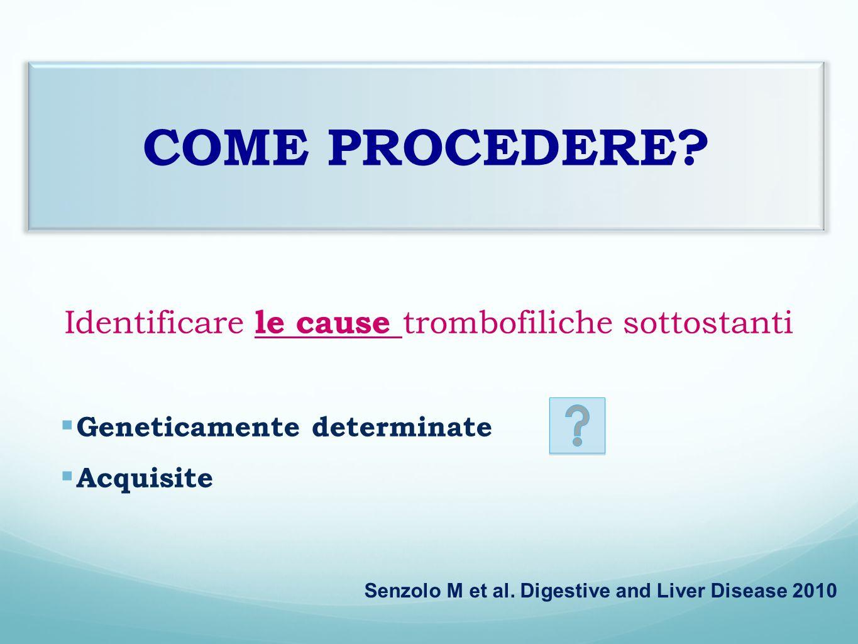 Identificare le cause trombofiliche sottostanti