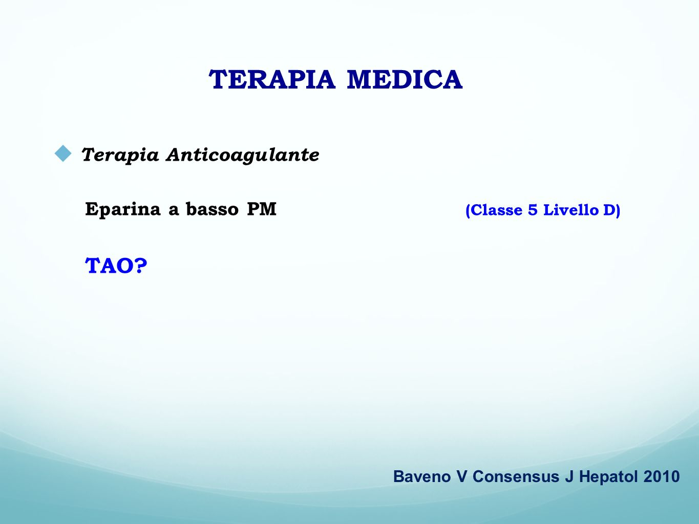 TERAPIA MEDICA Terapia Anticoagulante