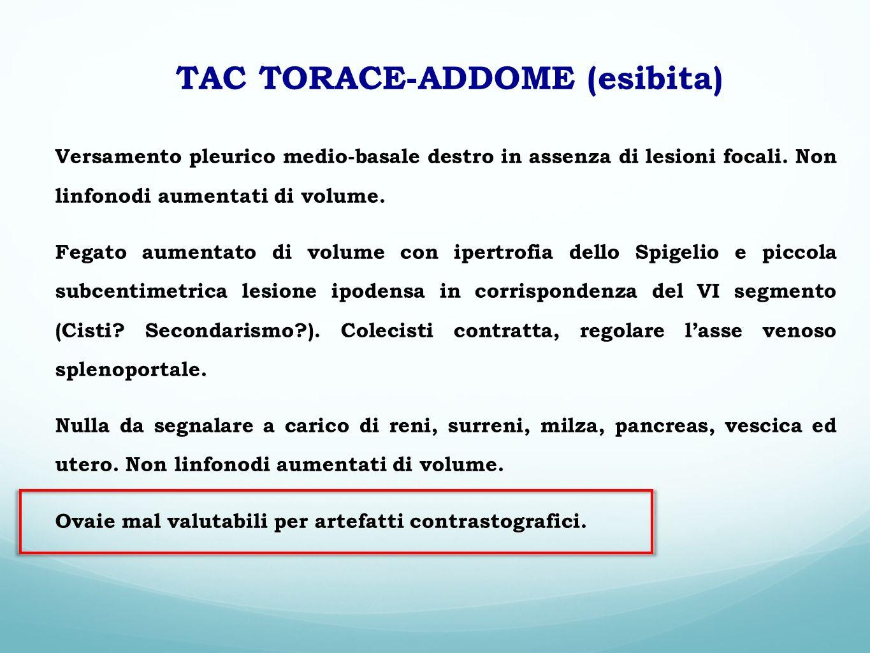 TAC TORACE-ADDOME (esibita)