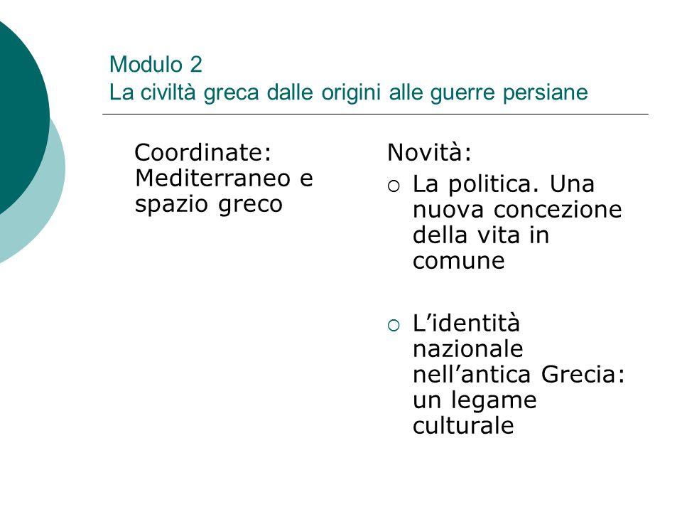 Modulo 2 La civiltà greca dalle origini alle guerre persiane