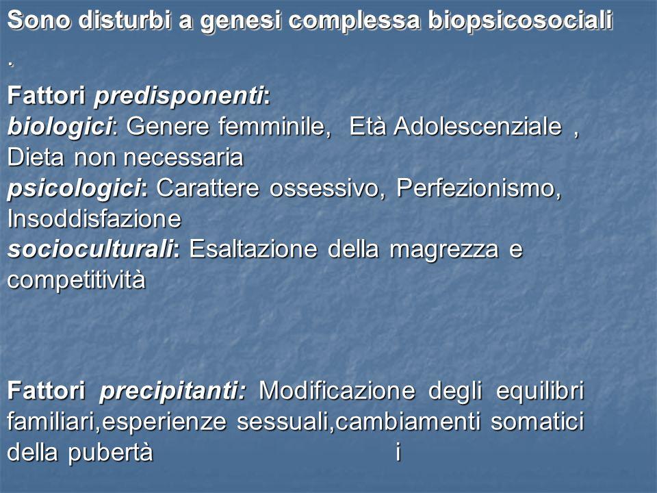 Sono disturbi a genesi complessa biopsicosociali