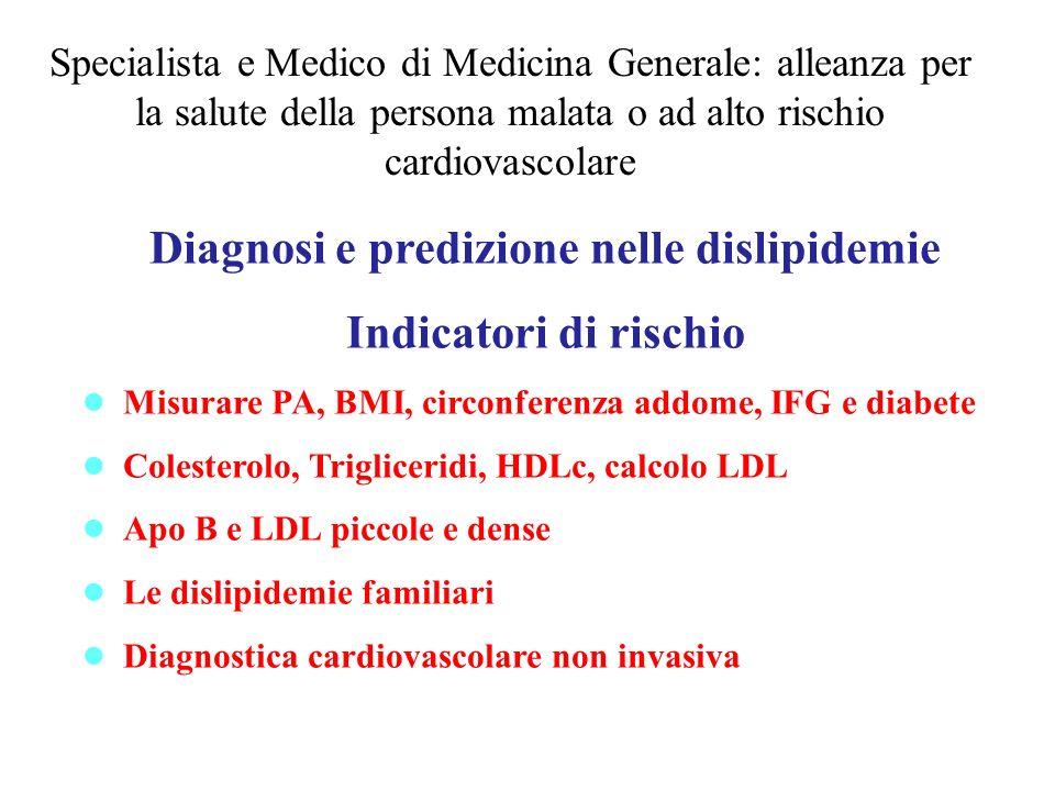 Diagnosi e predizione nelle dislipidemie