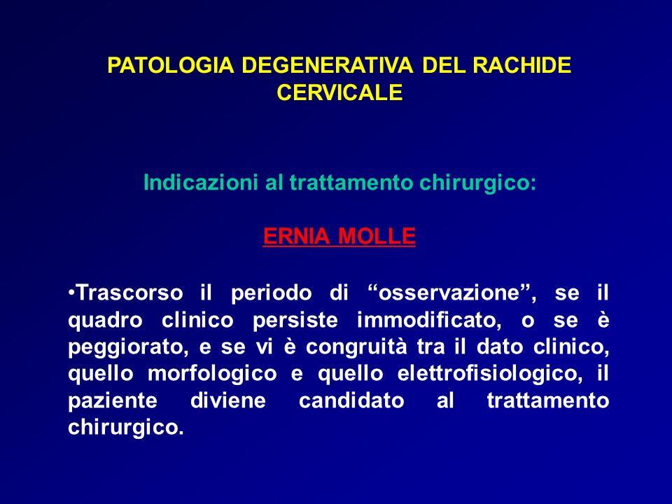 PATOLOGIA DEGENERATIVA DEL RACHIDE CERVICALE