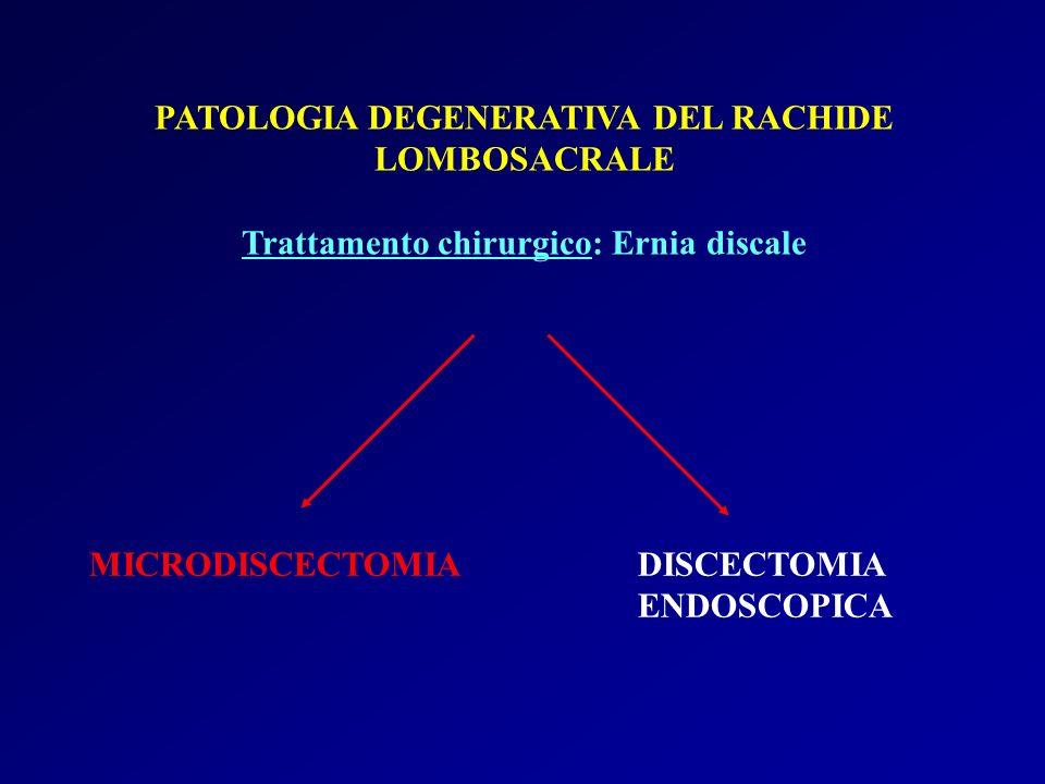 PATOLOGIA DEGENERATIVA DEL RACHIDE LOMBOSACRALE