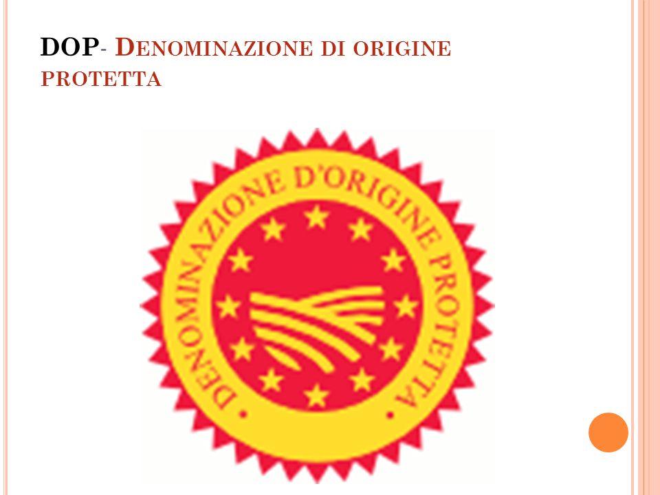 DOP- Denominazione di origine protetta