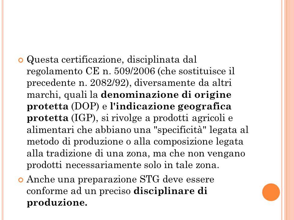 Questa certificazione, disciplinata dal regolamento CE n