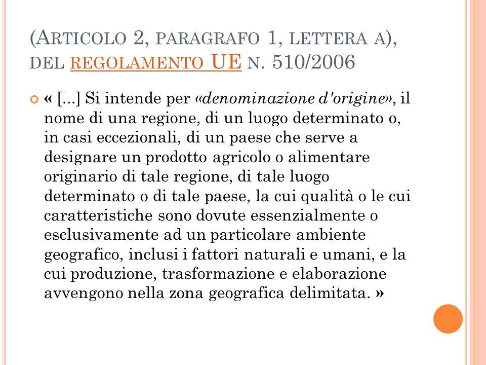 (Articolo 2, paragrafo 1, lettera a), del regolamento UE n. 510/2006
