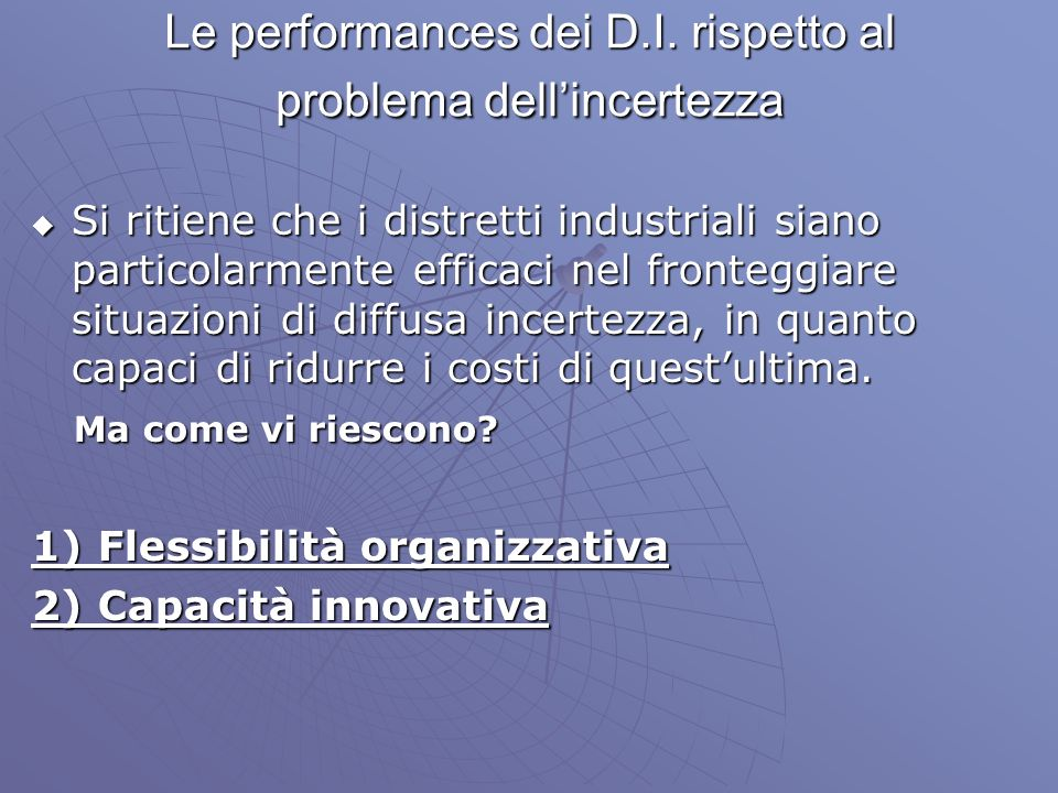 Le performances dei D.I. rispetto al problema dell'incertezza