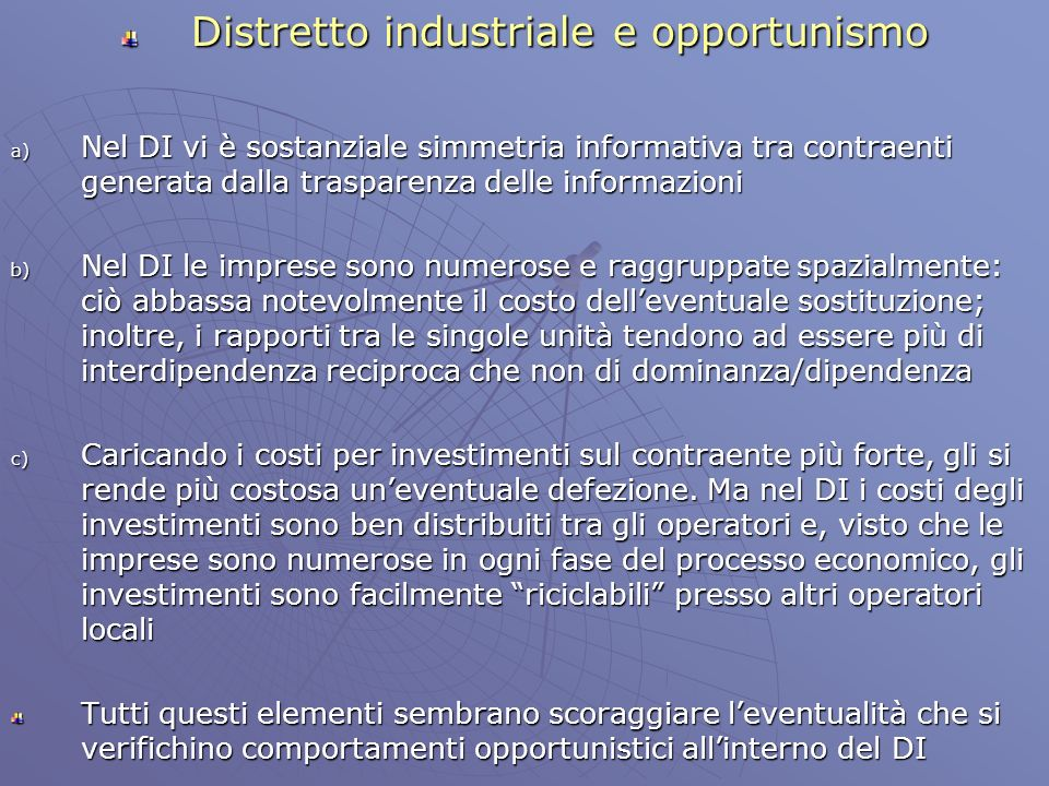 Distretto industriale e opportunismo