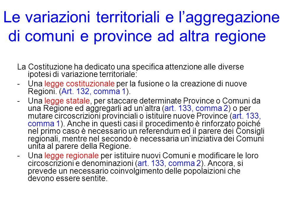Le variazioni territoriali e l'aggregazione di comuni e province ad altra regione