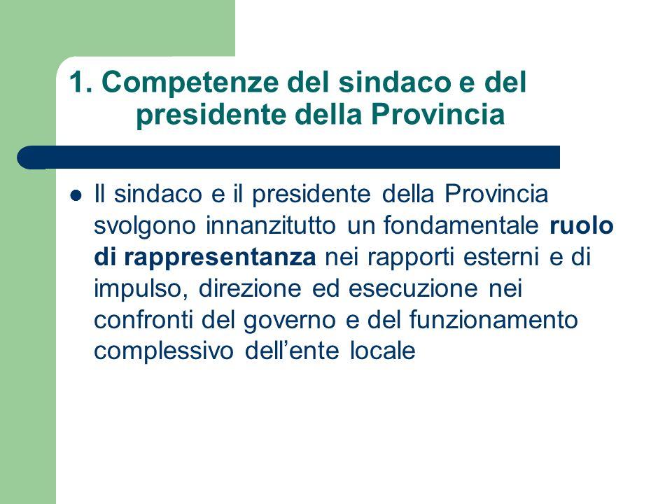 1. Competenze del sindaco e del presidente della Provincia