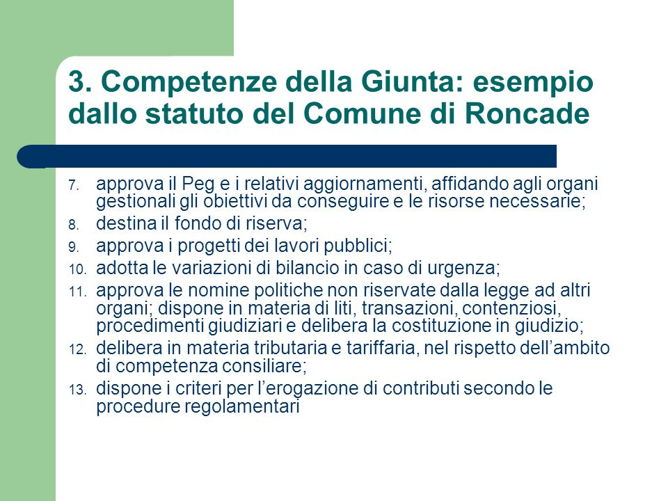 3. Competenze della Giunta: esempio dallo statuto del Comune di Roncade