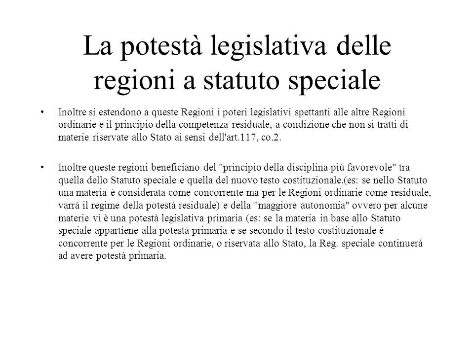 La potestà legislativa delle regioni a statuto speciale