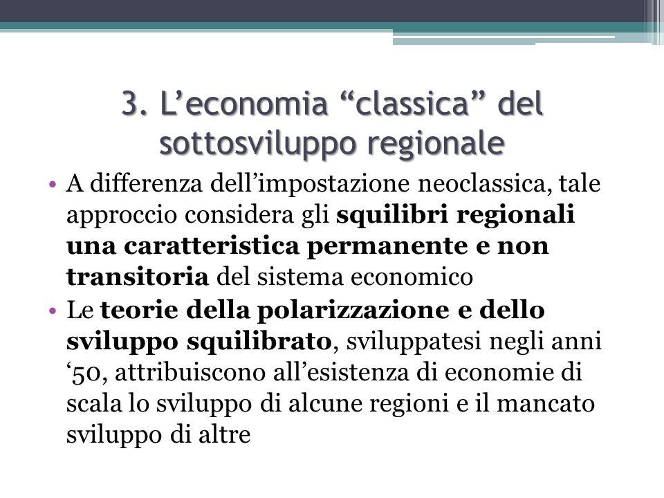 3. L'economia classica del sottosviluppo regionale