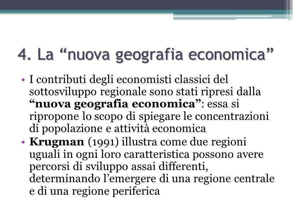 4. La nuova geografia economica