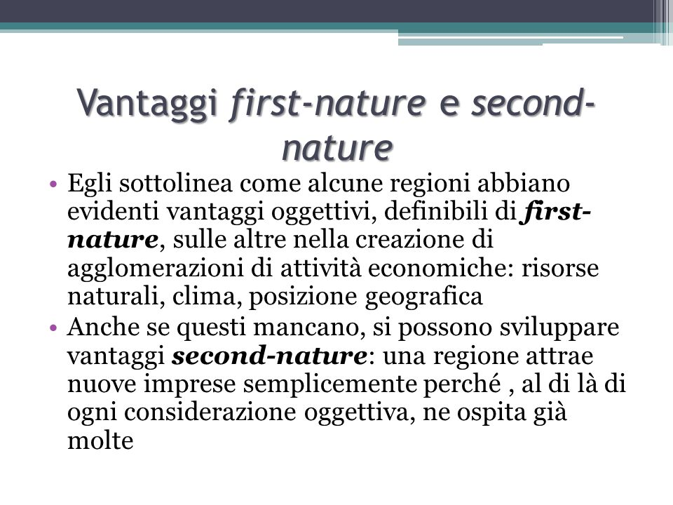 Vantaggi first-nature e second-nature