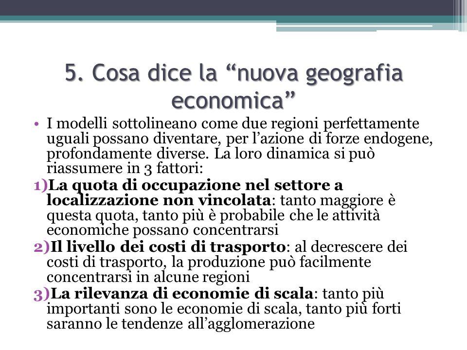 5. Cosa dice la nuova geografia economica