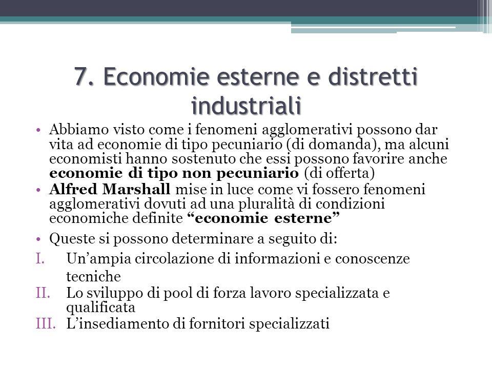 7. Economie esterne e distretti industriali