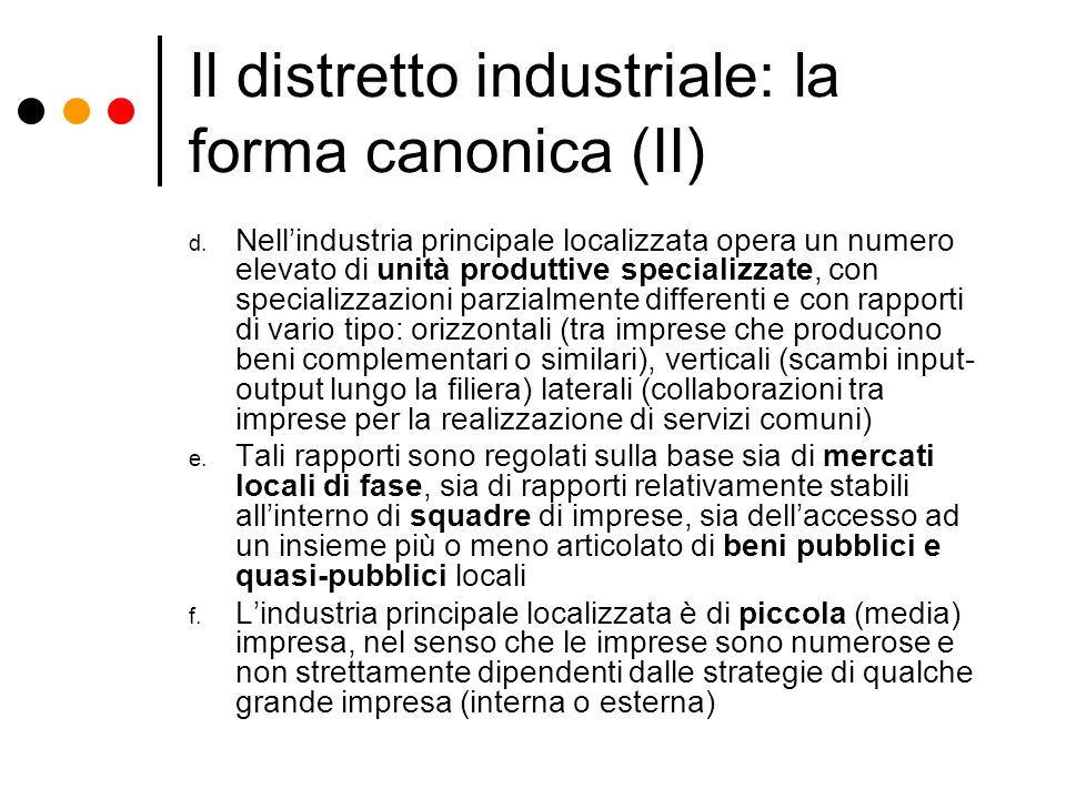 Il distretto industriale: la forma canonica (II)