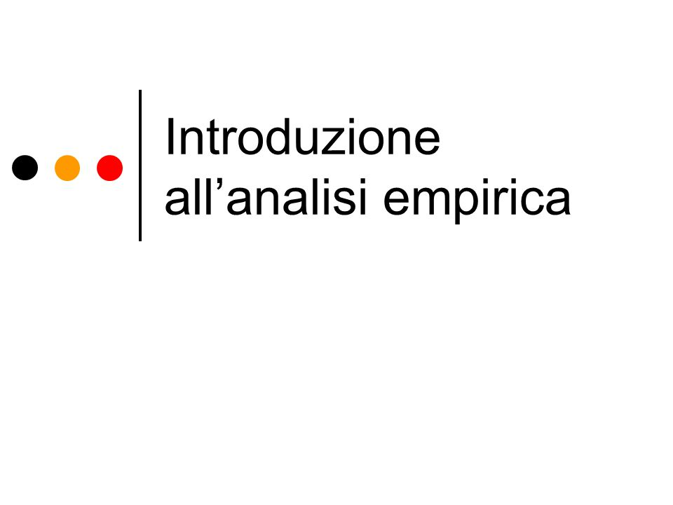 Introduzione all'analisi empirica