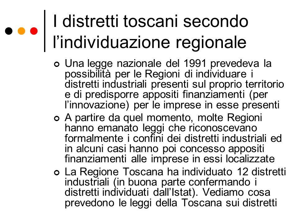 I distretti toscani secondo l'individuazione regionale