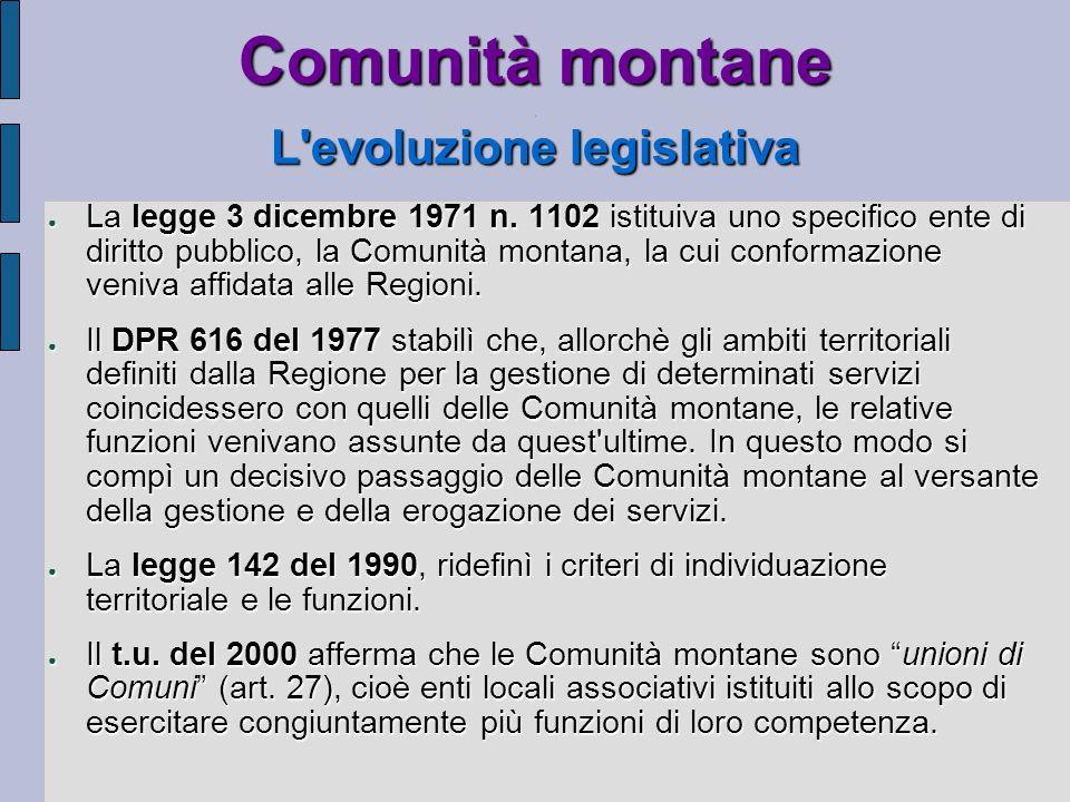 Comunità montane . L evoluzione legislativa