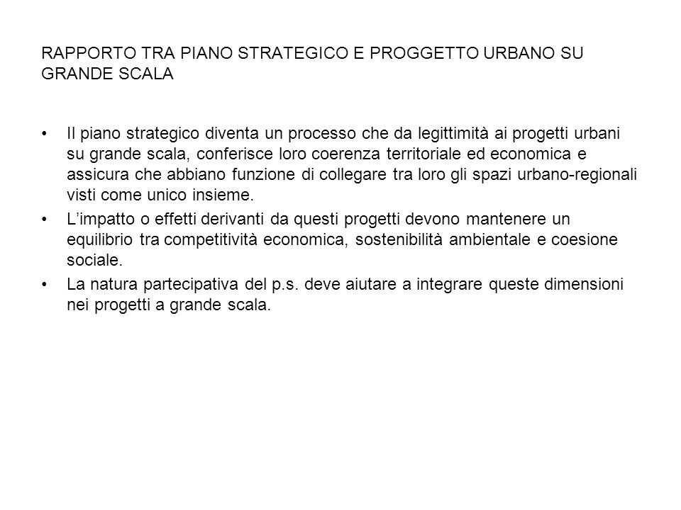 RAPPORTO TRA PIANO STRATEGICO E PROGGETTO URBANO SU GRANDE SCALA