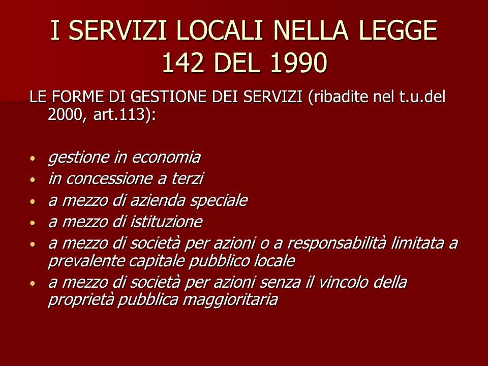 I SERVIZI LOCALI NELLA LEGGE 142 DEL 1990