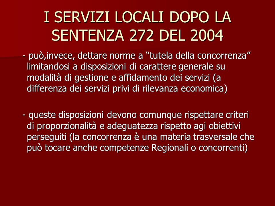 I SERVIZI LOCALI DOPO LA SENTENZA 272 DEL 2004