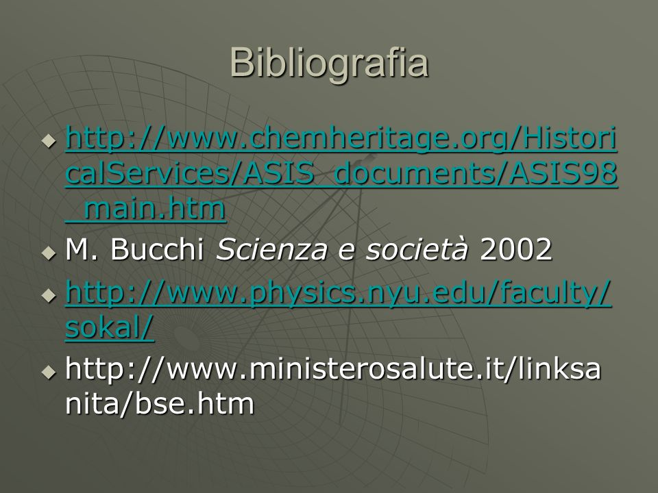Bibliografia http://www.chemheritage.org/HistoricalServices/ASIS_documents/ASIS98_main.htm. M. Bucchi Scienza e società 2002.