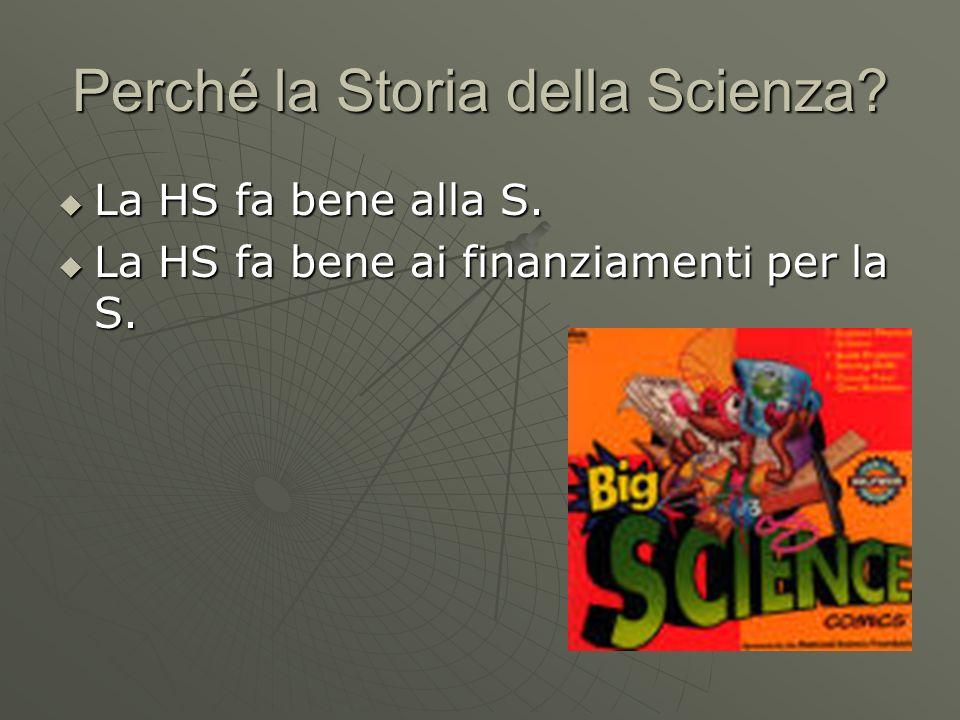 Perché la Storia della Scienza