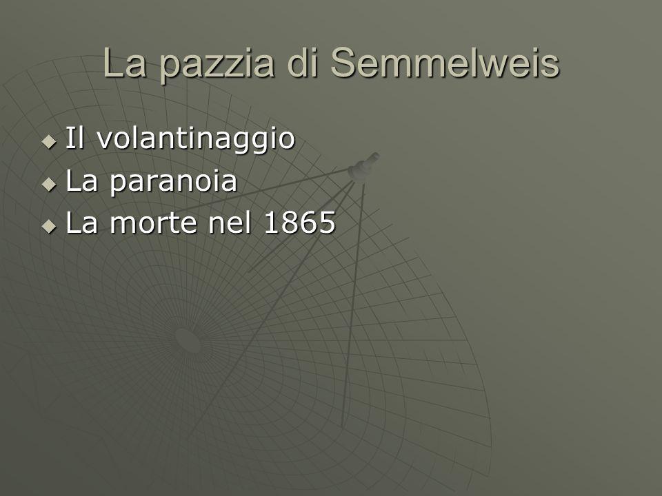 La pazzia di Semmelweis
