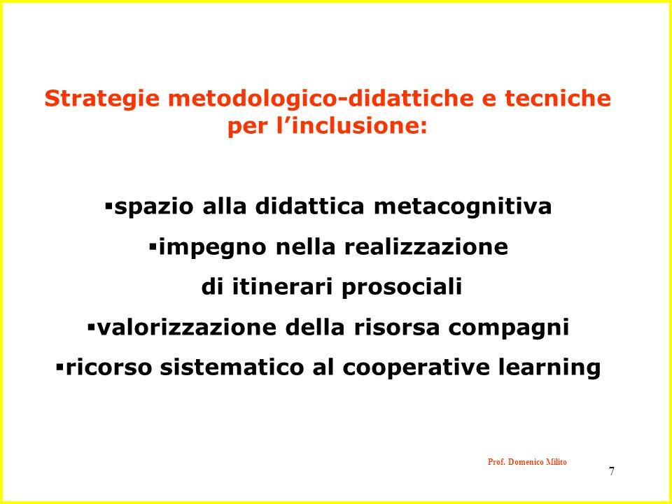 Strategie metodologico-didattiche e tecniche per l'inclusione: